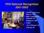 pds national recognition 2001 2002