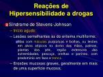 rea es de hipersensibilidade a drogas17