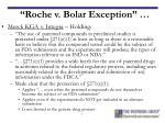 roche v bolar exception7