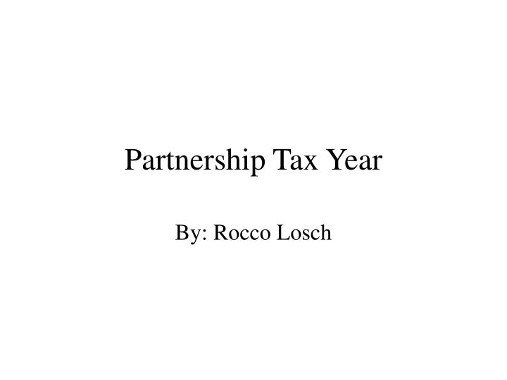 Partnership tax year