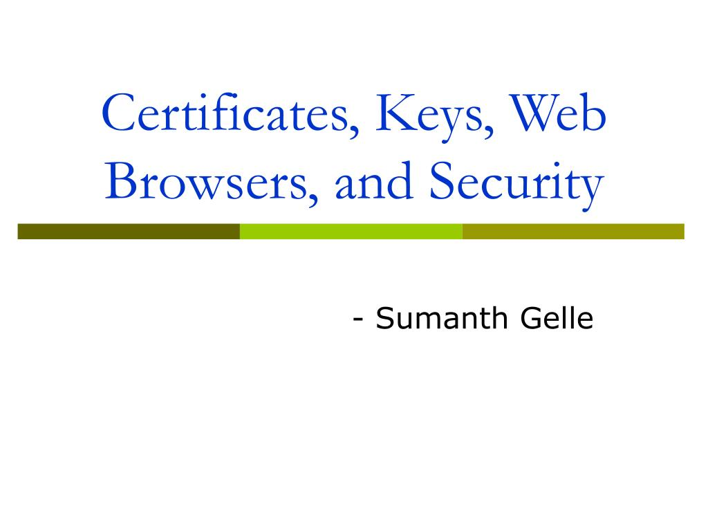 certificates keys web browsers and security l.