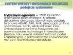 system wiedzy i informacji rolniczej podej cie systemowe13