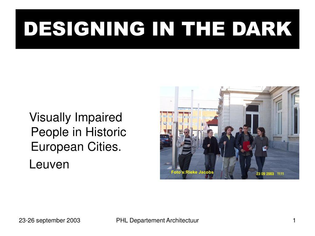 designing in the dark l.