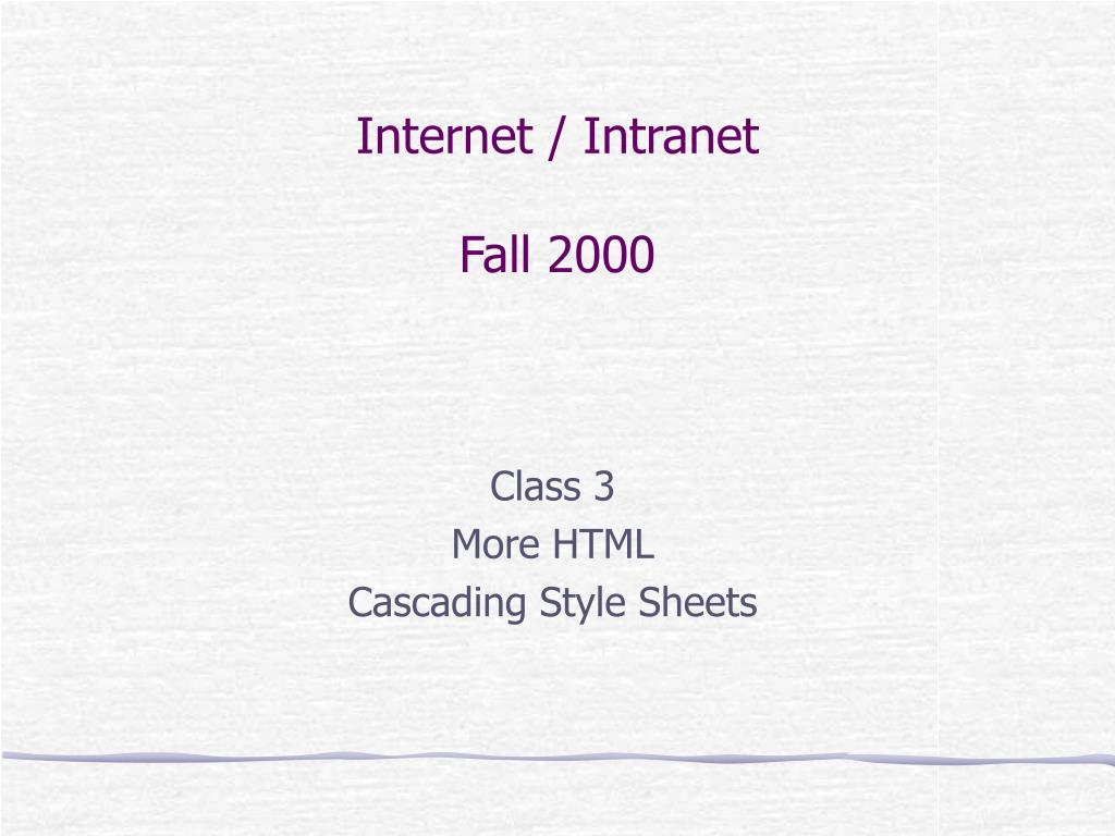 internet intranet fall 2000 l.