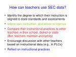 how can teachers use sec data