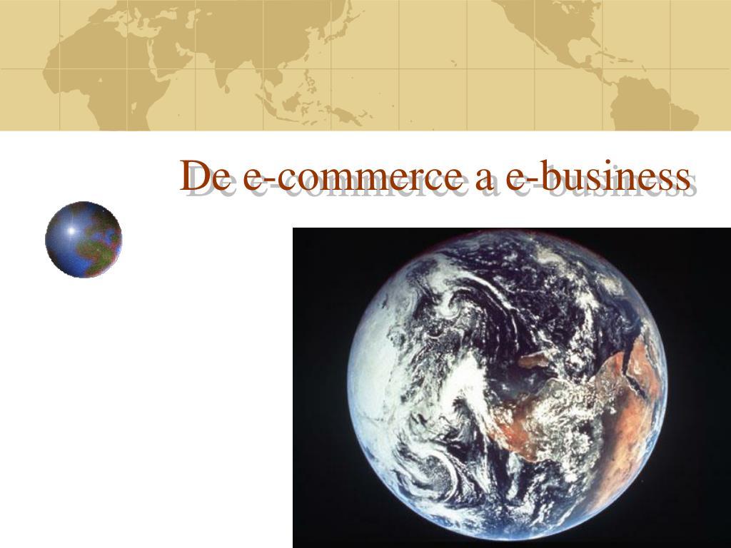 de e commerce a e business l.