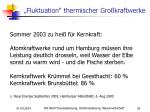 fluktuation thermischer gro kraftwerke
