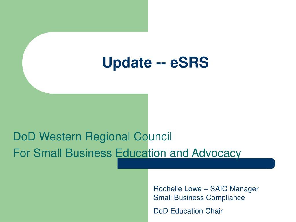Update -- eSRS