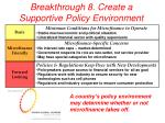 breakthrough 8 create a supportive policy environment