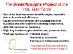 the breakthroughs project of the ygl task force