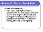academic senate point 16a