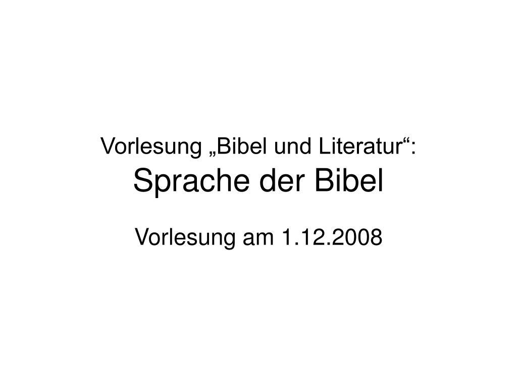 vorlesung bibel und literatur sprache der bibel l.