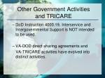other government activities and tricare
