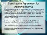 sending the agreement for approval navy