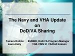 the navy and vha update on dod va sharing