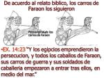 de acuerdo al relato biblico los carros de faraon los siguieron