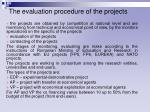 the evaluation procedure of the projects