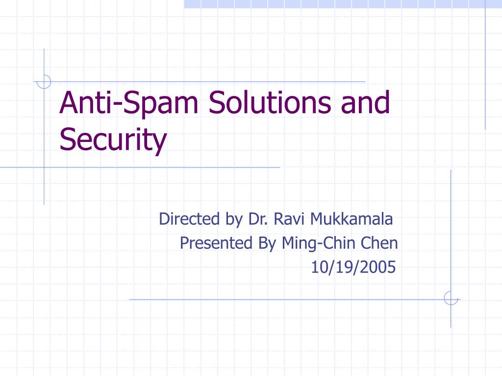 anti spam solutions and security l.