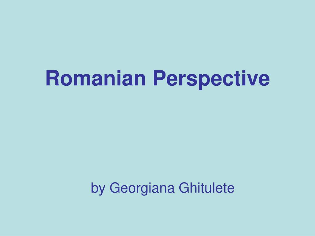 romanian perspective l.