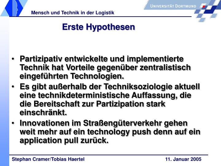 Erste Hypothesen
