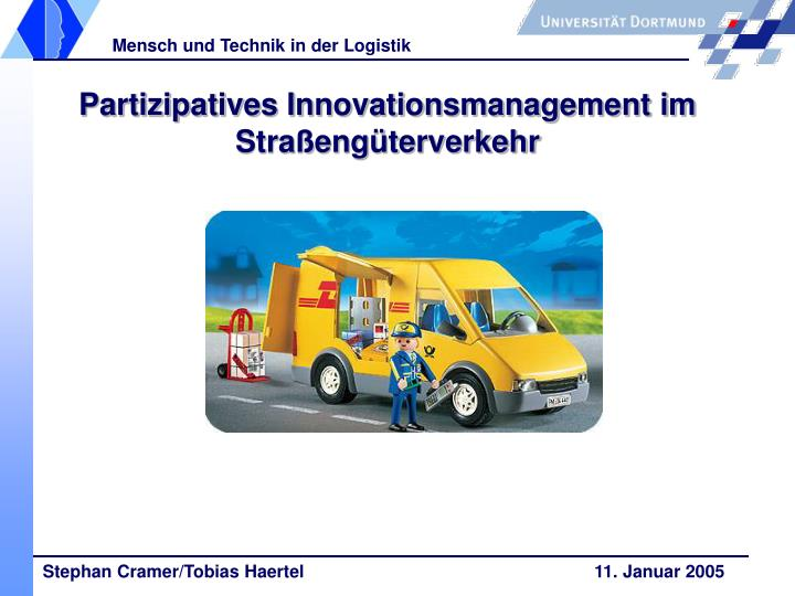 Partizipatives Innovationsmanagement im Straßengüterverkehr