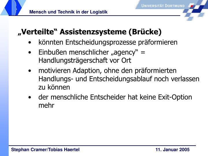 """""""Verteilte"""" Assistenzsysteme (Brücke)"""
