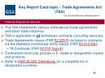 key report card topic trade agreements act taa