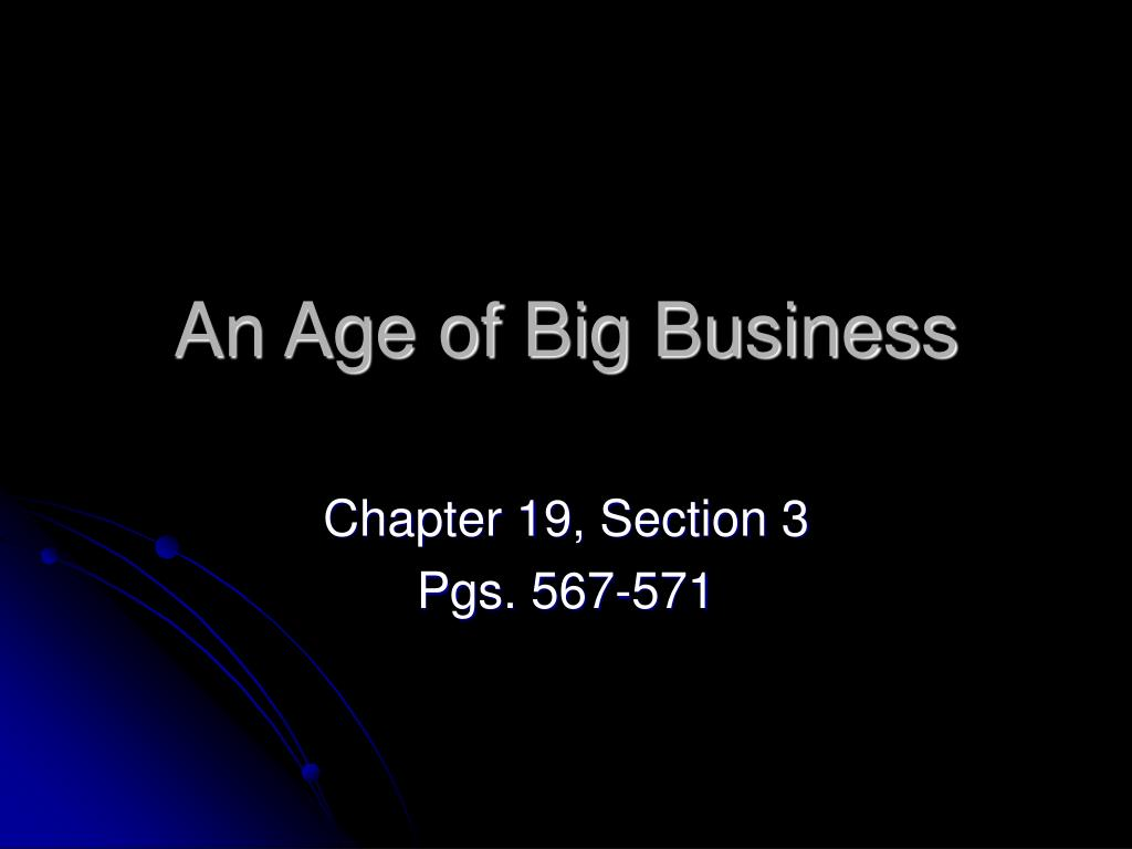 an age of big business l.