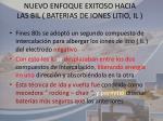 nuevo enfoque exitoso hacia las bil baterias de iones litio il