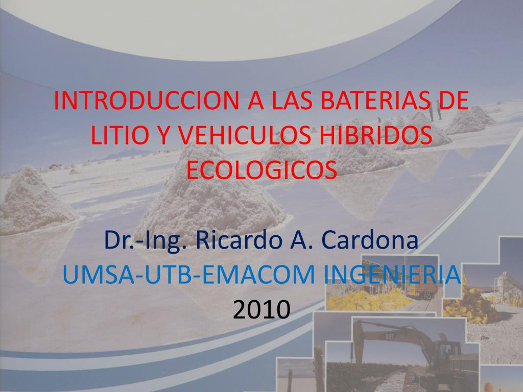 PPT INTRODUCCION A LAS BATERIAS DE LITIO Y VEHICULOS