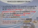 vehiculos hibridos con bil