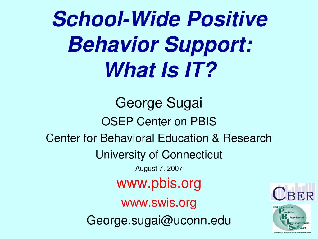 school wide positive behavior support what is it l.