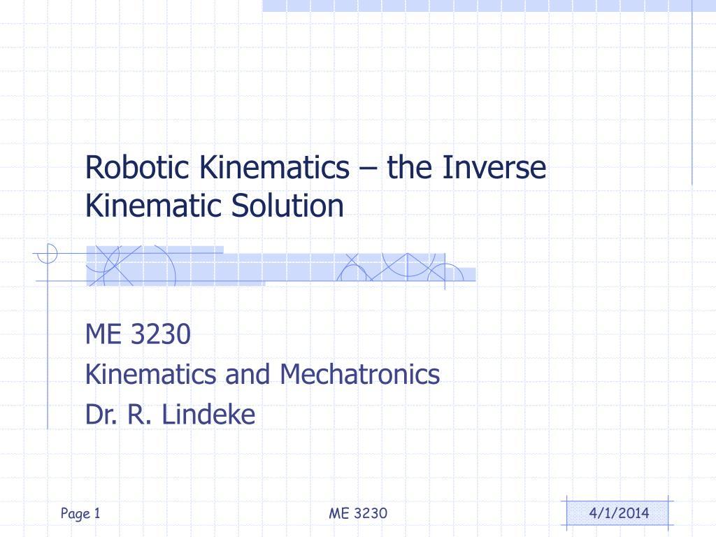 robotic kinematics the inverse kinematic solution l.