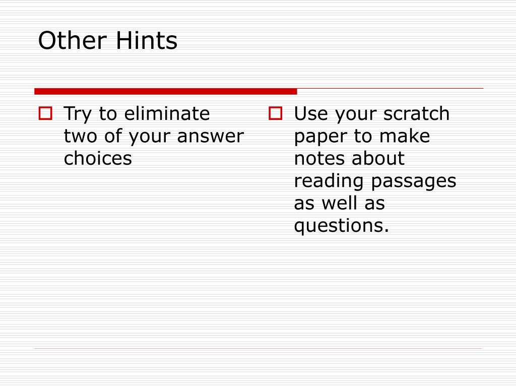 Try to eliminate two of your answer choices