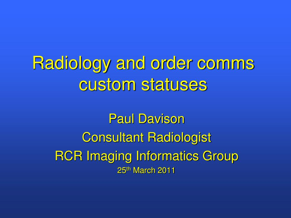 radiology and order comms custom statuses l.