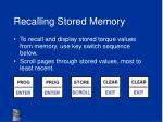 recalling stored memory