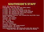 southside s staff