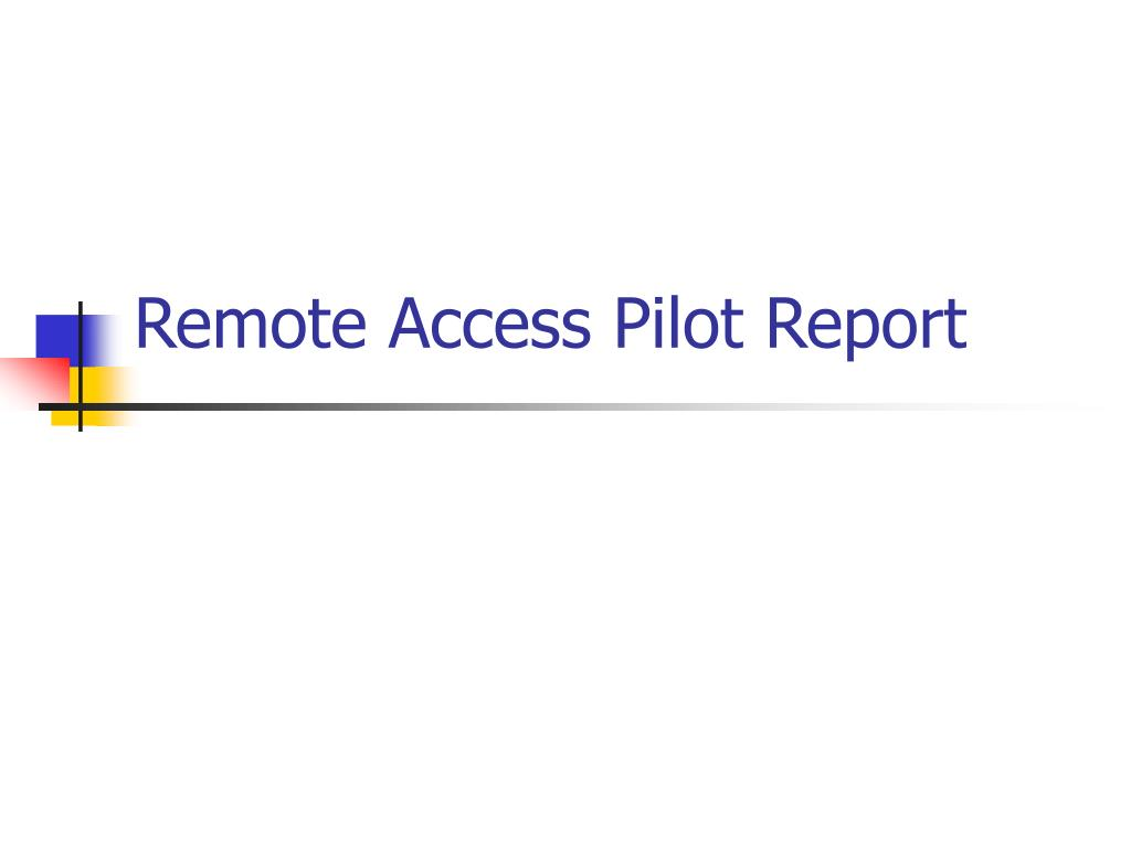 remote access pilot report l.