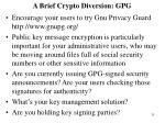 a brief crypto diversion gpg