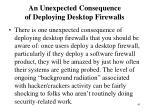 an unexpected consequence of deploying desktop firewalls