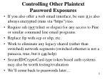controlling other plaintext password exposures