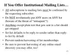 if you offer institutional mailing lists