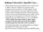 indiana university s specific case