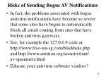 risks of sending bogus av notifications