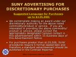suny advertising for discretionary purchases