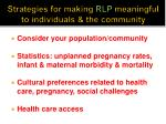 strategies for making rlp meaningful to individuals the community