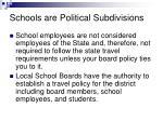 schools are political subdivisions
