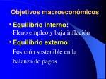 objetivos macroecon micos
