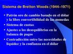 sistema de bretton woods 1944 1971