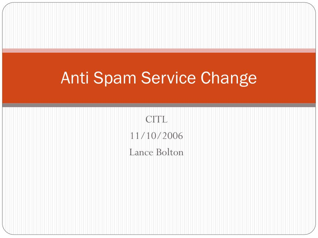 anti spam service change l.